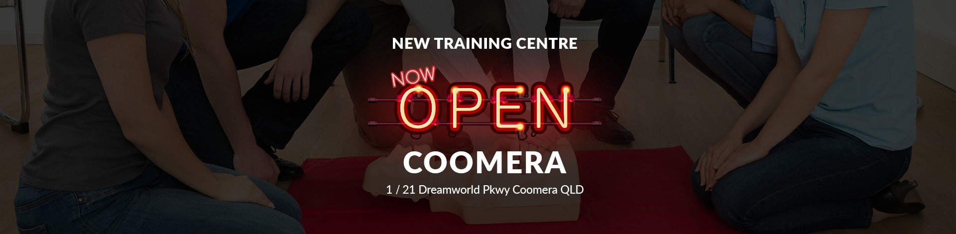 The New Coomera Training Centre now open at 1/21 Dreamworld Parkway neon banner