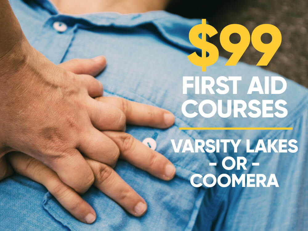 $99 First Aid Courses at Varsity Lakes or Coomera